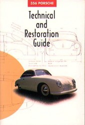 356 Porsche Technical and Restoration Guide
