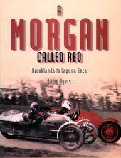 A Morgan Called Red, Brooklands to Laguna Seca