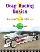 Drag Racing Basics, Christmas Tree to Finish Line