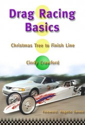 Drag Racing Basics, Christmas Tree to Finish Line