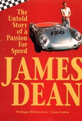 James Dean, The Untold Story of a Passion For Speed