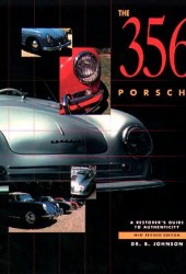 The 356 Porsche, A Restorer's Guide to Authenticity, Rev. III