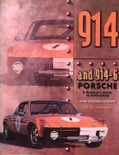 The 914 & 914/6 Porsche, A Restorer's Guide to Authenticity