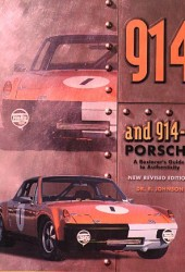 The 914 & 914/6 Porsche, A Restorer's Guide to Authenticity